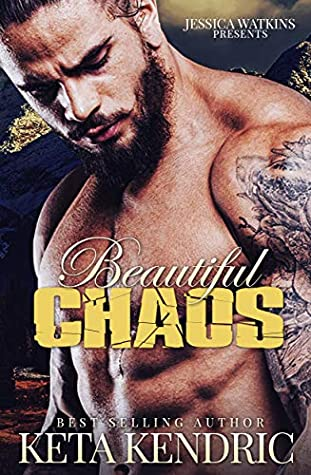 Beautiful Chaos by Keta Kendric